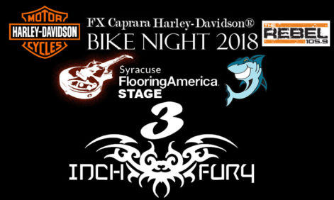3 Inch Fury FX Caprara Harley Davidson Bike Night – Thursday @ Sharkey's Syracuse Flooring America Summer Stage