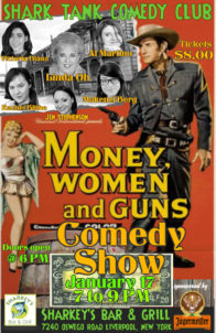 Money, Women and Guns Comedy Show @ Sharkey's
