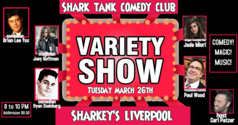 Shark Tank Comedy Presents A Variety Show