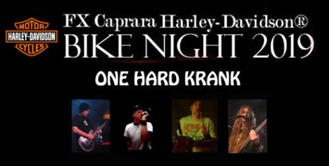 FX Caprara Harley Davidson Bike Night – One Hard Crank @ Sharkey's Summer Stage