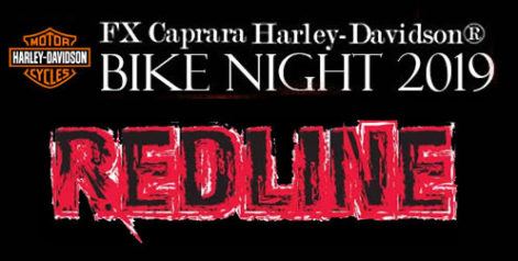 FX Caprara Harley Davidson Bike Night - Redline @ Sharkey's Summer Stage