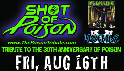 Shot Of Poison - Tribute to 30th Anniversary of Poison @ Syracuse Flooring America's Summer Stage at Sharkey's