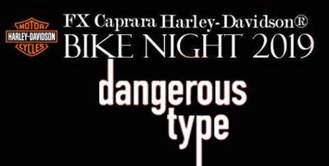 FX Caprara Harley Davidson Bike Night  - Dangerous Type @ Syracuse Flooring America's Summer Stage at Sharkey's