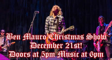 Ben Mauro Christmas Show - Saturday @ Sharkey's