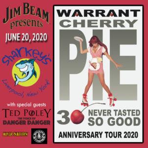"Jim Beam proudly presents the WARRANT ""Cherry Pie, Never Tasted So Good"" @ Sharkey's, under the Burritt Motors Pavilion"